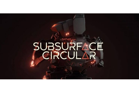 Subsurface Circular - Free Download PC Game (Full Version)