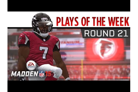 Madden NFL 15 - Plays of the Week - Round 21 - YouTube