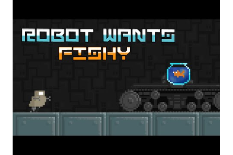 Let's Play Robot Wants Fishy - YouTube