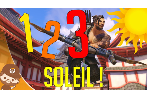 1 2 3 SOLEIL - GAME MODE - OVERWATCH FR - YouTube