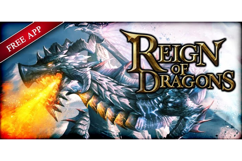 Reign of Dragons » Android Games 365 - Free Android Games ...
