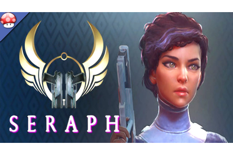 Seraph: Gameplay (PC HD) (Steam Early Access Game) - YouTube