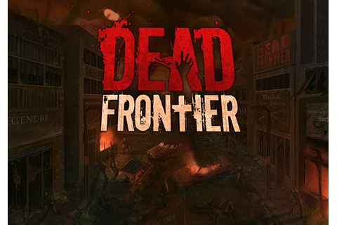 Dead Frontier | MMOHuts