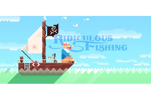 Ridiculous Fishing » Android Games 365 - Free Android ...