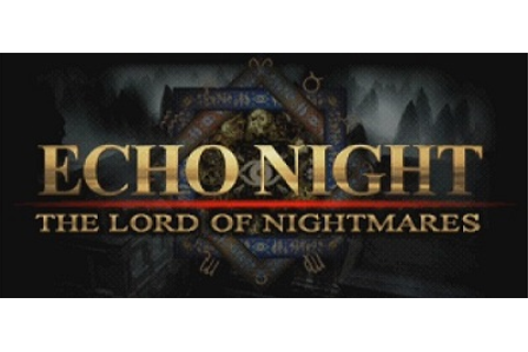 Echo Night: The Lord of Nightmares