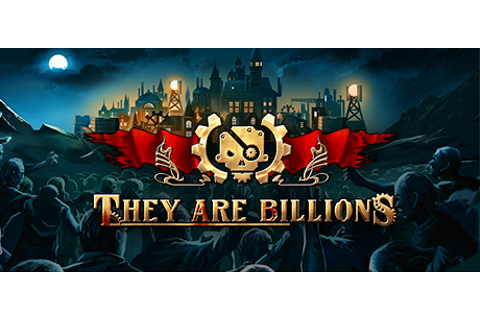 They Are Billions on Steam