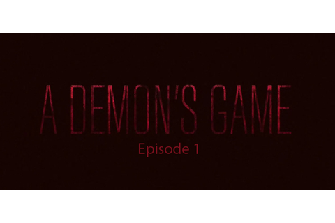 A Demons Game Free Download Episode 1 Cracked PC Game
