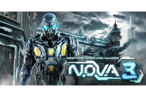 N.O.V.A. 3 - Near Orbit Vanguard Alliance v1.0.4 Apk + SD ...
