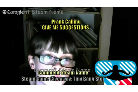 FREE STEAM GAME GIVEAWAY/ PRANK CALLING FUN :D - YouTube