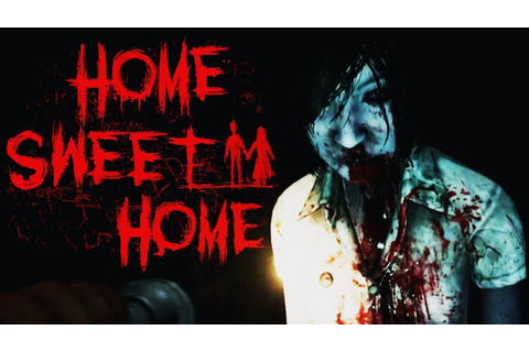 Home Sweet Home - I CAN'T HANDLE THIS (Scary Game) - YouTube