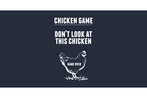 Chicken Game T-Shirt - Chicken - T-Shirt | TeePublic
