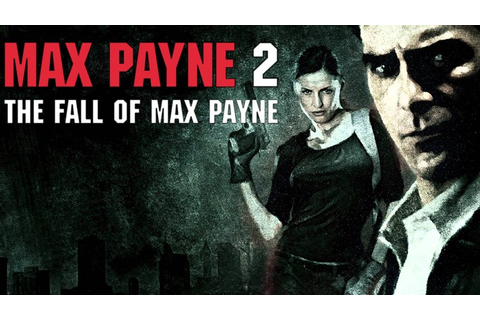 Max Payne 2: The Fall of Max Payne | Reviews