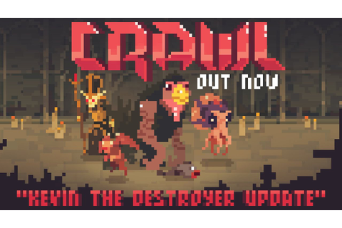 "Crawl ""Kevin The Destroyer"" Update- Narrated Intro Preview ..."