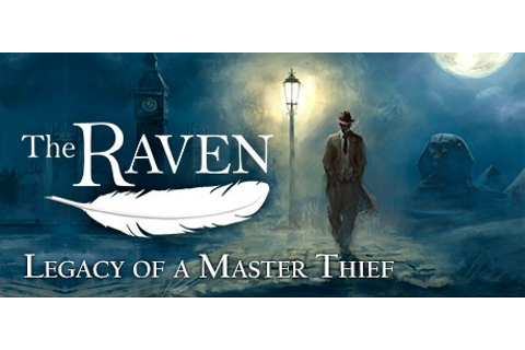 Games Fiends - The Raven – Legacy of a Master Thief ...