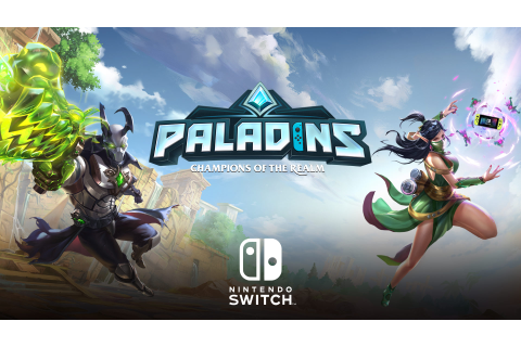 Paladins comes to Switch on June 12 with Xbox One ...