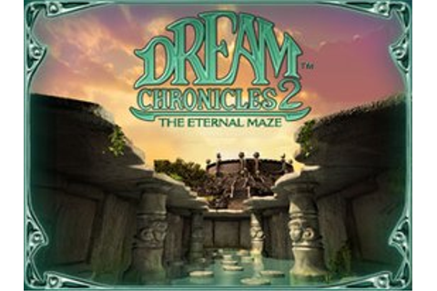 Dream Chronicles 2: The Eternal Maze - Wikipedia