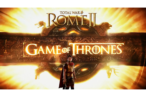 Total War: Game of Thrones mod - Mod DB