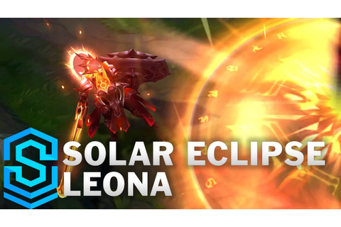 Solar Eclipse Leona Skin Spotlight - League of Legends ...