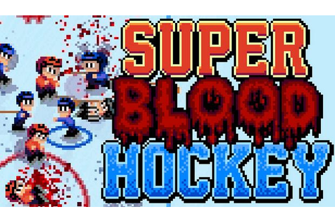 Super Blood Hockey v1.1.0 « GamesTorrent