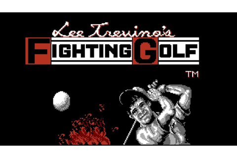Lee Trevino's Fighting Golf - NES Gameplay - YouTube