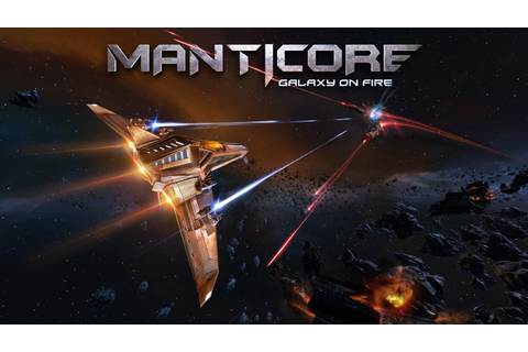 Manticore Galaxy on Fire - Gameplay [ESRB] - YouTube