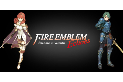 Fire Emblem Echoes: Shadows of Valentia wallpapers HD ...