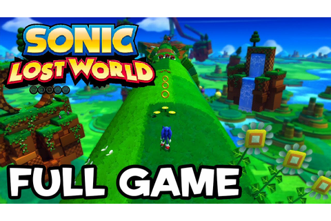 Sonic Lost World - Full Game Playthrough - YouTube