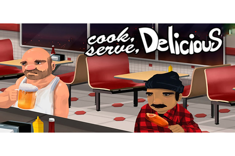 Download Cook Serve Delicious v3.21.014 | Game3rb