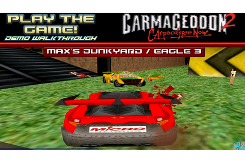Play the GAME! | Carmageddon II Carpocalypse Now Demo [PC ...