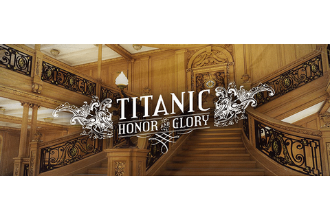 Titanic Honor and Glory Download - GamesofPC.com ...