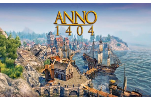 Anno 1404 Gold Free Download « IGGGAMES