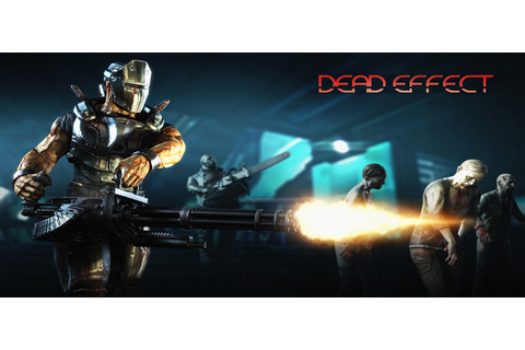 Dead Effect Free Download Full PC Game FULL Version