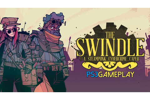 The Swindle Gameplay (PS3 HD) - YouTube