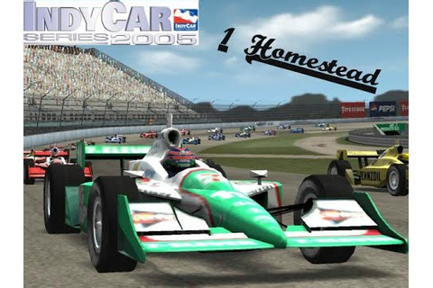 Indycar Series 2005 Career Mode #1 - Homestead! - YouTube