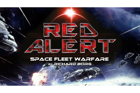 Richard Borg's Red Alert: Space Fleet Warfare board game ...