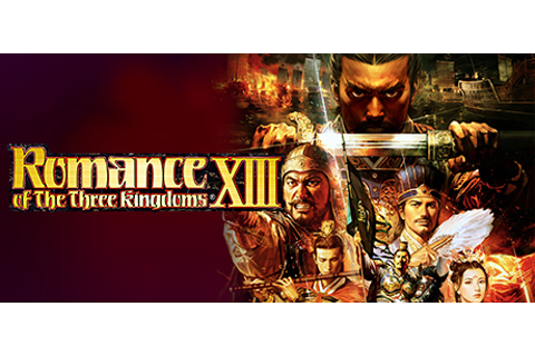 ROMANCE OF THE THREE KINGDOMS XIII / 三國志13 on Steam