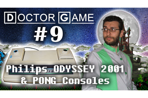 DOCTOR GAME - 9 - Philips ODYSSEY 2001 & PONG Consoles ...