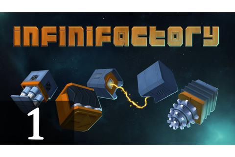 Let's Play Infinifactory Part 1 - YouTube