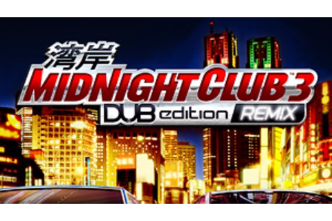 Petition · Rockstar Games: Remake Midnight Club 3 Dub ...