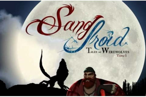 Sang-Froid – Tales of Werewolves Review (PC) – Thomas Welsh