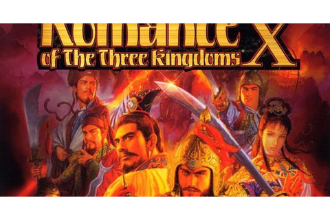 Romance of the Three Kingdoms X PC Game Download-Mediafire ...