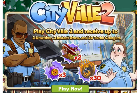 FarmVille: Play CityVille 2 for Unwithers, Turbo Chargers ...