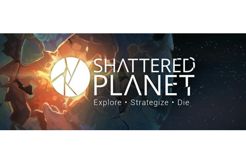 Shattered Planet by Kitfox Games