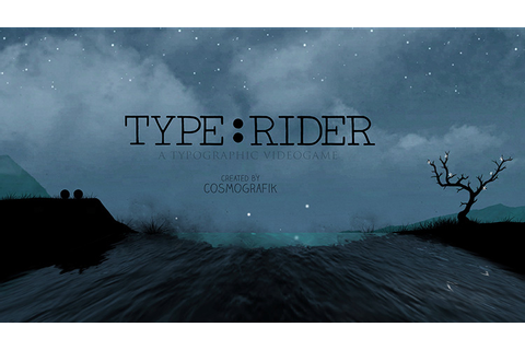 """Type:Rider"" Is The Ultimate Video Game About Typography ..."