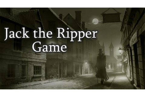 """Jack the Ripper Game"" Creepypasta - YouTube"