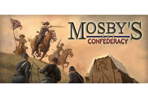 Mosby's Confederacy on Steam