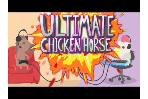 BREAKING THE GAME | Ultimate Chicken Horse #3 (ft. Dlive ...