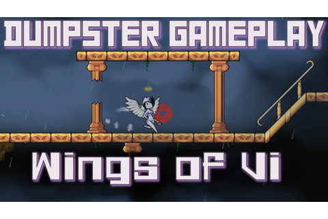 Wings of Vi - Dumpster Gameplay Preview/Review - YouTube