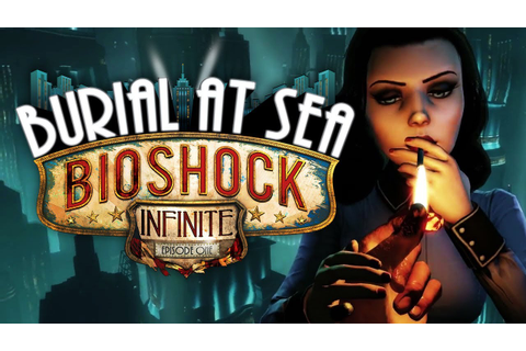 BIOSHOCK INFINITE: BURIAL AT SEA [WQHD] #001 - Rapture vor ...