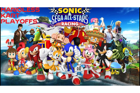 "Marioless Kart Playoffs - Game 2 - ""Sonic & Sega All-Stars ..."